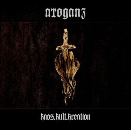 ARROGANZ-Kaos.Kult_.KreationCOVER.png-cover-artwork