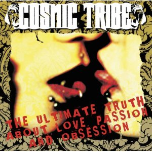 Cosmic-Tribe-The-Ultimate-Truth-About-Love-Passion-and-Obsession-cover-artwork