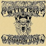 bettie-ford-singapore-sling-cover-artwork-review