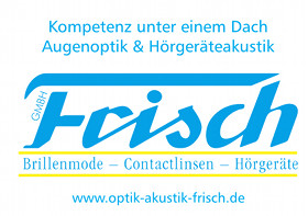 Frisch Optik und Akustik