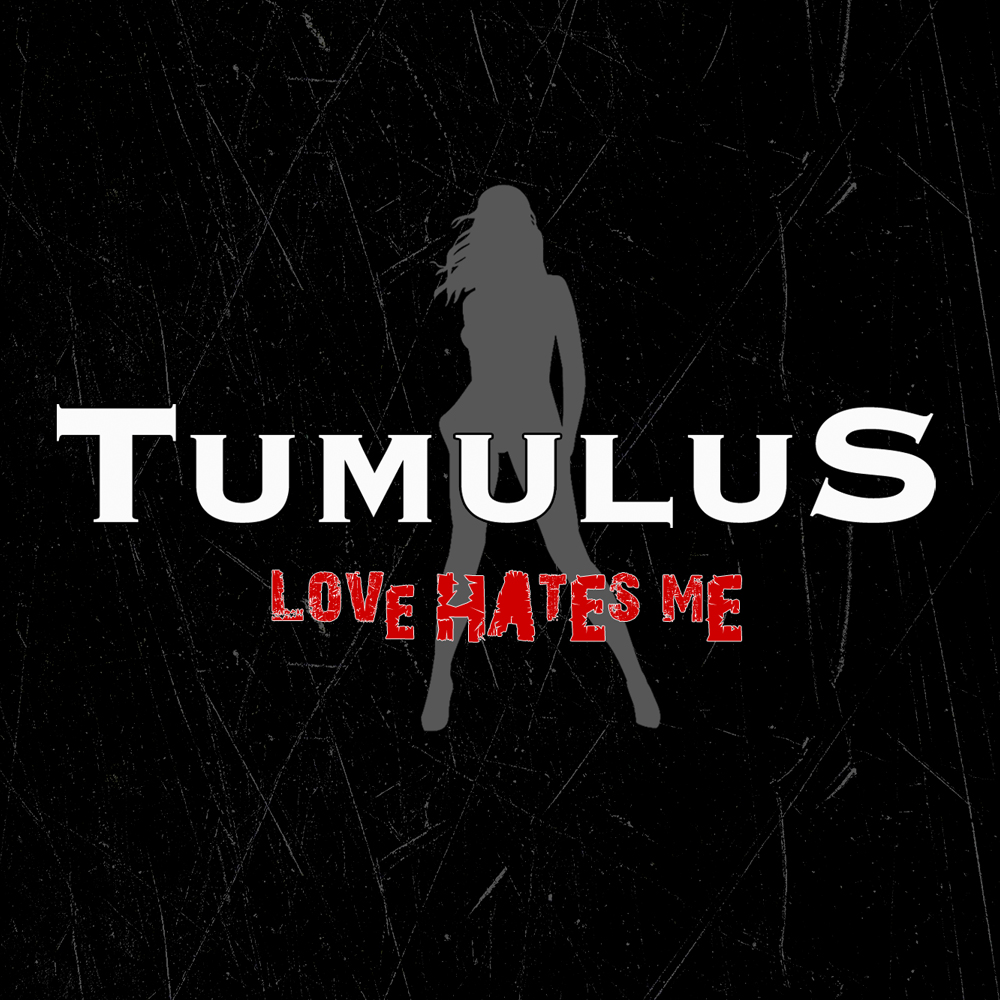 Tumulus-Love-Hates-Me-Cover-Artwork-cover-artwork